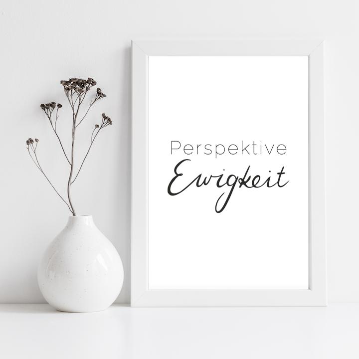 Poster Perspektive Ewigkeit